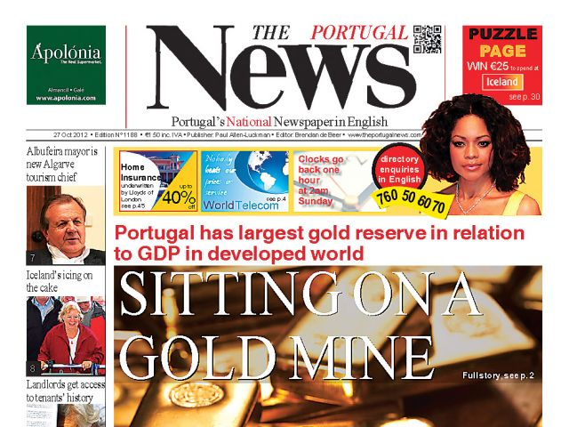 October – that word austerity, plus Portugal's extensive gold reserves